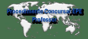 Procedimento Concursal EPE - Professor