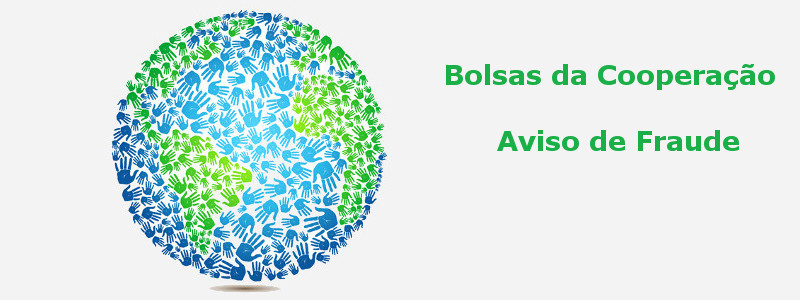 Bolsas de Estudo da Cooperação Portuguesa – Aviso de Fraude